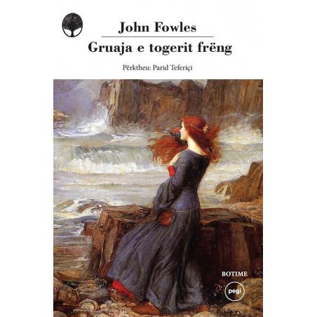 Gruaja e togerit freng, John Fowles