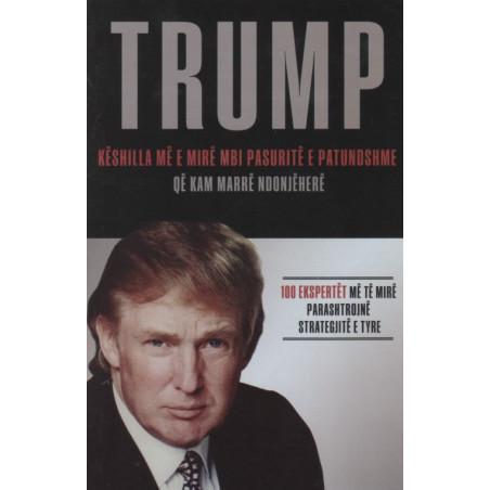 Keshilla me e mire mbi pasurite e patundshme qe kam marre ndonjehere, Donald Trump