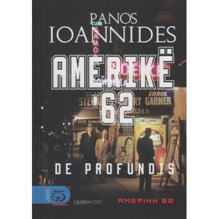 Amerike 62, Panos Ioannides