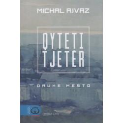 Qyteti tjeter, Michal Ajvaz