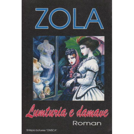 Lumturia e damave, Emil Zola