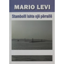 Stambolli ishte nje perralle, Mario Levi