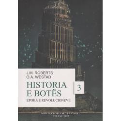 Historia e Botes, Epoka e Revolucioneve, J. M. Roberts, O. A. Westad, vol. 3