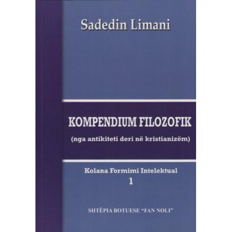 Kompendium filozofik, Sadedin Limani, vol. 1