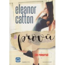 Prova, Eleanor Catton