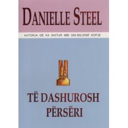 Te dashurosh perseri, Danielle Steel