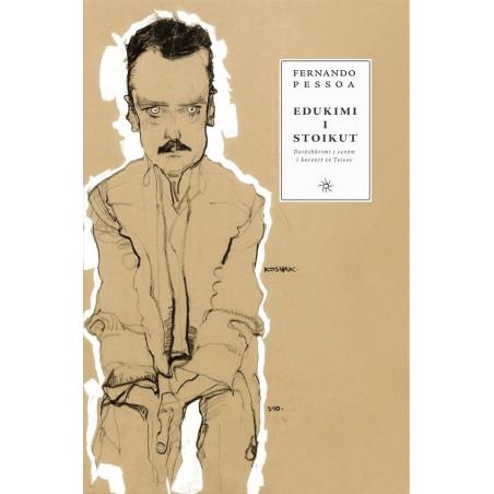 Edukimi i stoikut, Fernando Pessoa