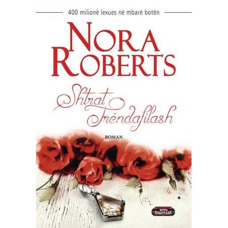 Shtrat trendafilash, Nora Roberts