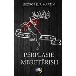 Perplasje mbreterish, George R. R. Martin, libri i pare
