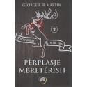 Perplasje mbreterish, George R. R. Martin, libri i dyte