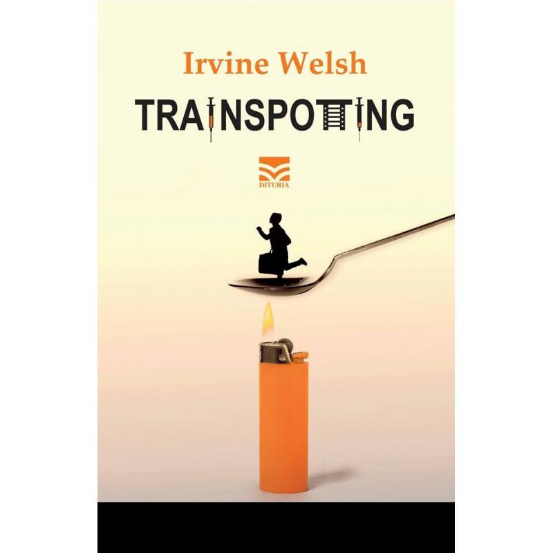 Trainspotting, Irvine Welsh