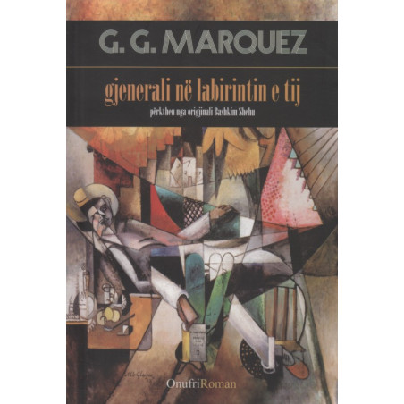 Gjenerali ne labirintin e tij, Gabriel Garcia Marquez