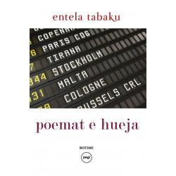 Poemat e hueja, Entela Tabaku