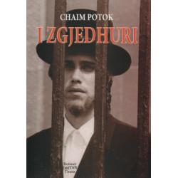 I zgjedhuri, Chaim Potok