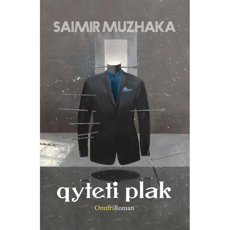 Qyteti plak, Saimir Muzhaka