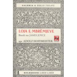Loja e Mbremjeve: Bisede me James Joyce, Adolf Hoffmeister