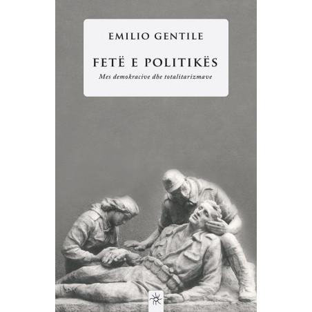 Fete e politikes, Emilio Gentile