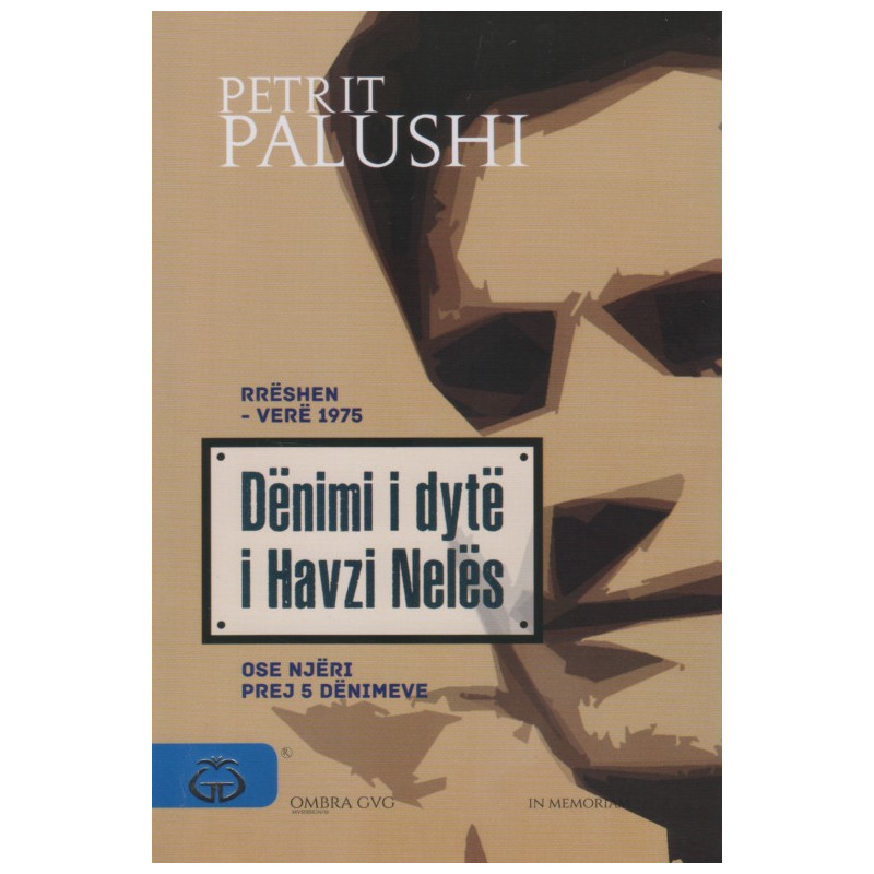 Denimi i dyte i Havzi Neles, Petrit Palushi