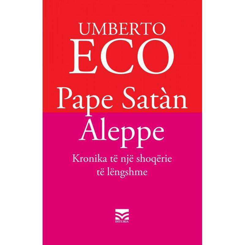Pape Satan Aleppe, Umberto Eco