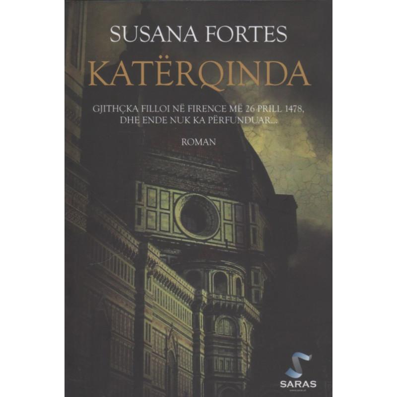 Katerqinda, Susana Fortes