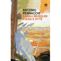 Kanali Musolini, Antonio Pennacchi, pjesa e dyte