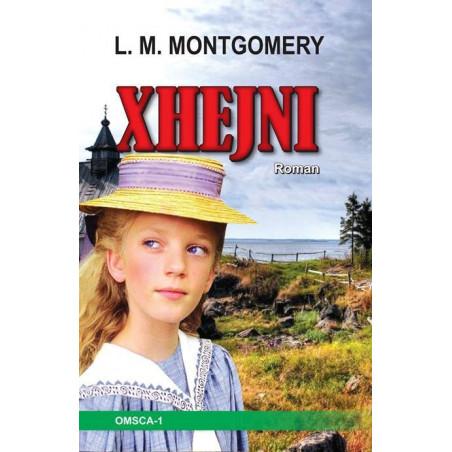 Xhejni, L. M. Montgomery