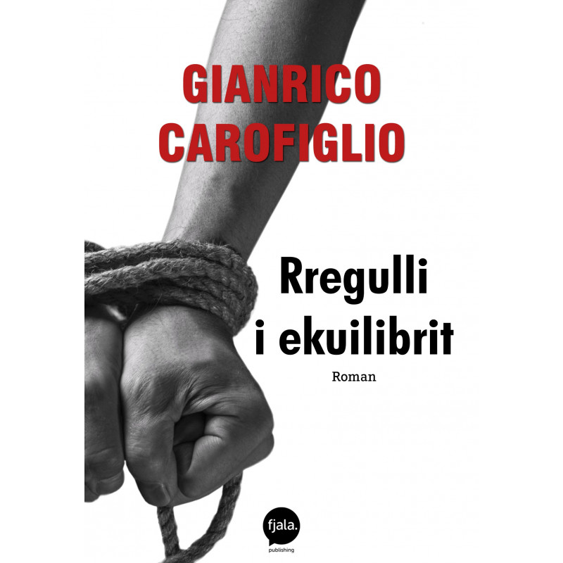 Rregulli i ekuilibrit, Gianrico Carofiglio