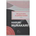 Ne jug te kufirit, ne perendim te diellit, Haruki Murakami