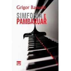 Simfonia e pambaruar, Grigor Banushi