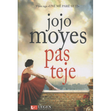 Pas teje, Jojo Moyes