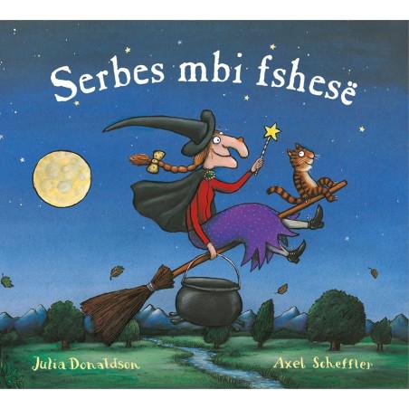 Serbes mbi fshese, Julia Donaldson, Axel Scheffler