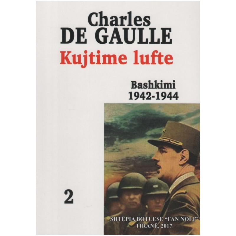 Kujtime lufte, Bashkimi 1942 - 1944, Charles de Gaulle
