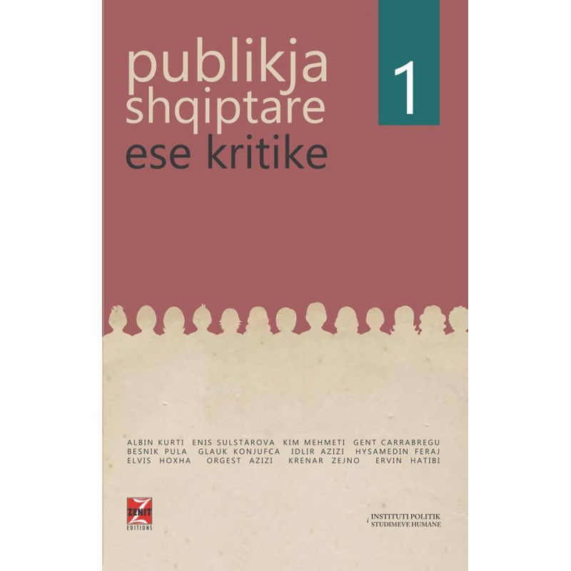 Publikja shqiptare, Ese kritike, vol. 1