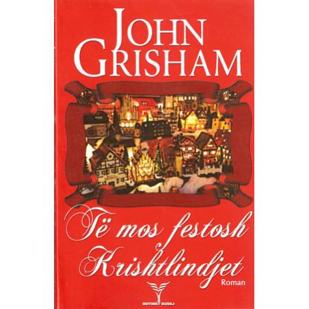 Te mos festosh krishtlindjet, John Grisham