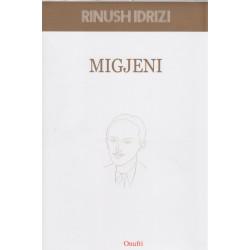 Migjeni, Rinush Idrizi