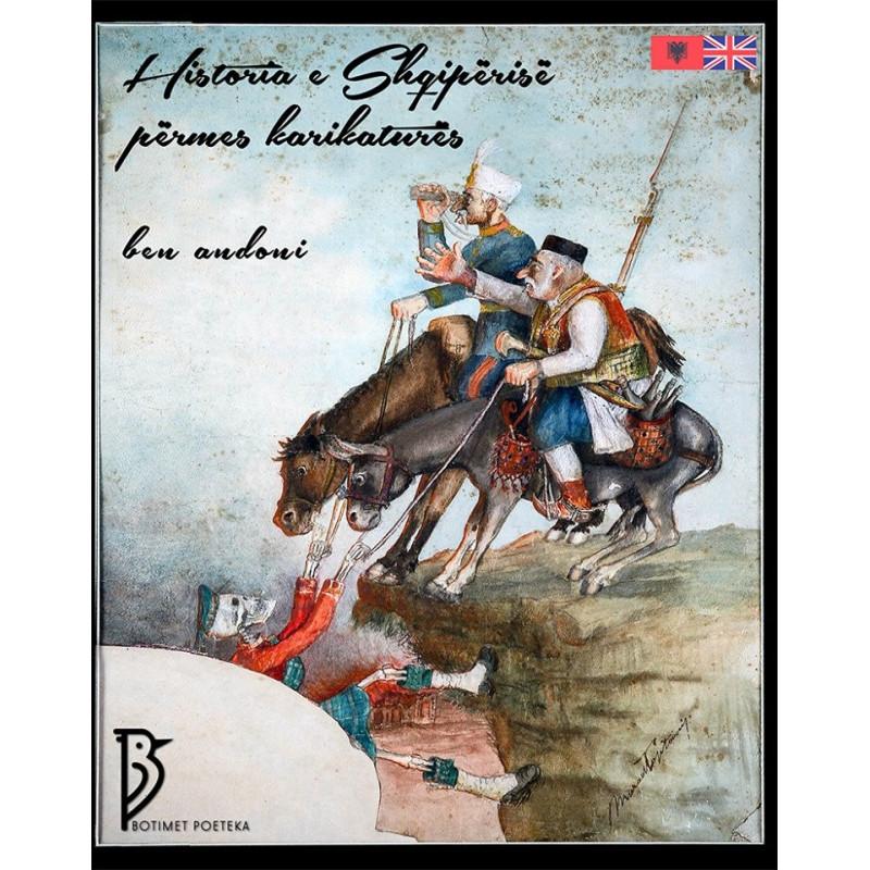 Historia e Shqiperise permes karikatures, Ben Andoni