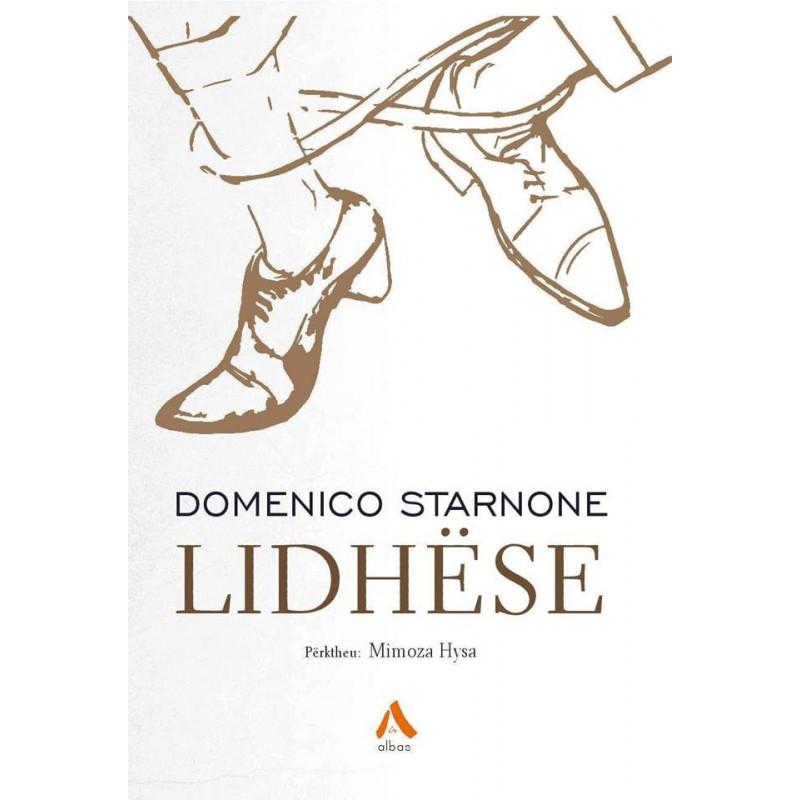 Lidhese, Domenico Starnone
