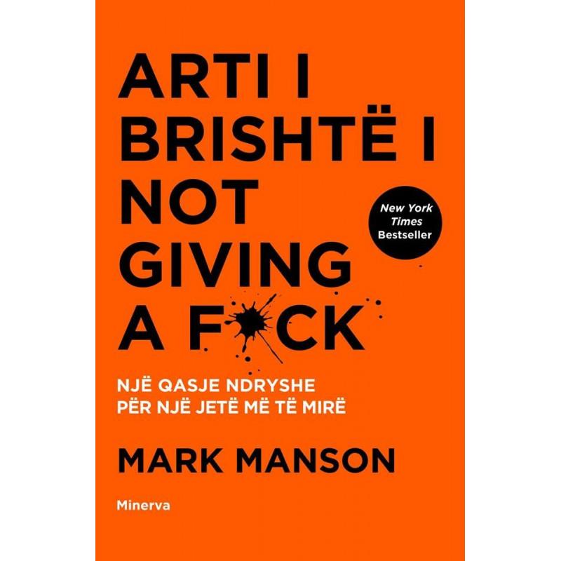 Arti i brishte i Not Giving a Fuck, Mark Manson