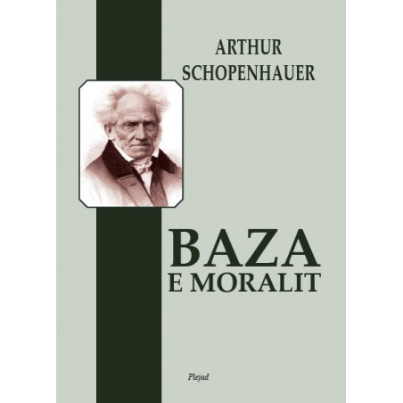 Baza e moralit, Arthur Schopenhauer