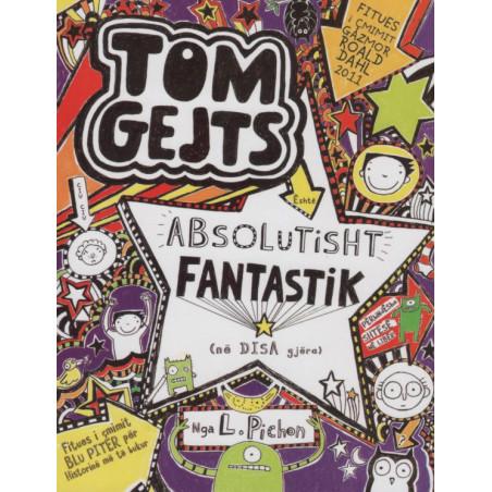 Tom Gejts, Absolutisht fantastik (ne disa gjera), Liz Pichon