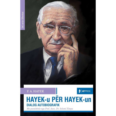 Hayek - u per Hayek - un, F. A. Hayek