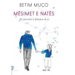 Mesimet e nates, Betim Muco