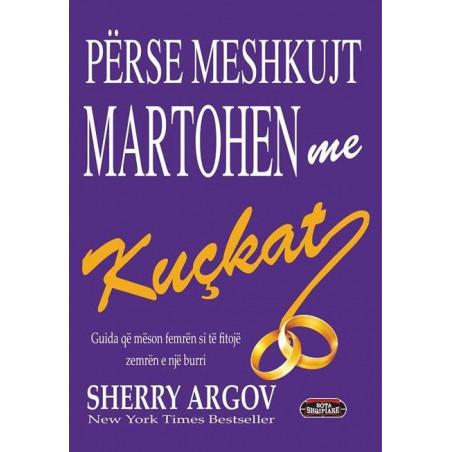 Perse meshkujt martohen me kuckat, Sherry Argov