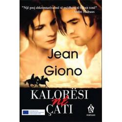 Kaloresi ne cati, Jean Giono