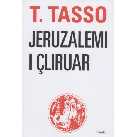 Jeruzalemi i cliruar, Torquato Tasso