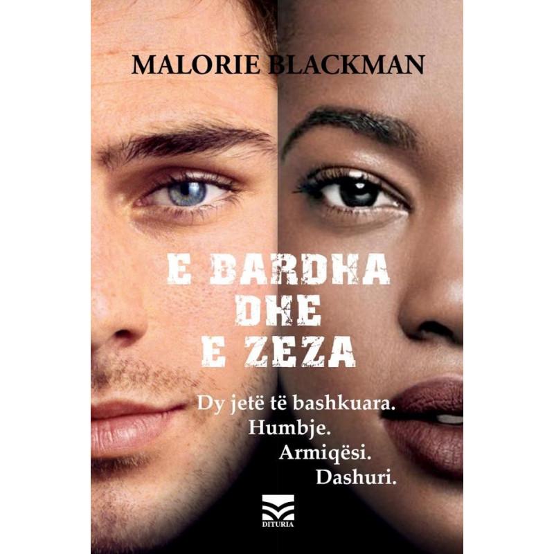 E bardha dhe e zeza, Malorie Blackman