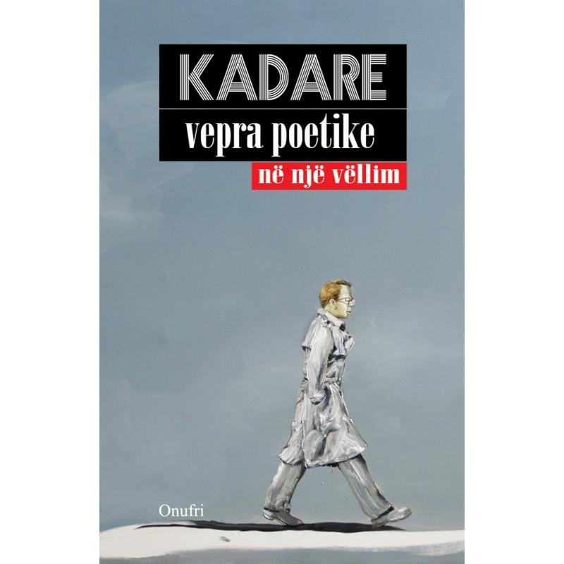 Vepra poetike ne nje vellim, Ismail Kadare