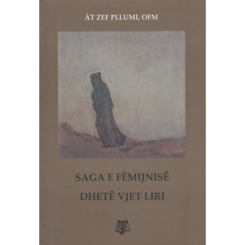 Saga e femijnise, Dhete vjet liri, Zef Pllumi