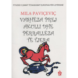 Vasheza prej akulli dhe perralleza te tjera, Mila Pavicevic
