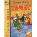Jeronim Stilton, Nje miush fisnik i vertete nuk hedh vickla